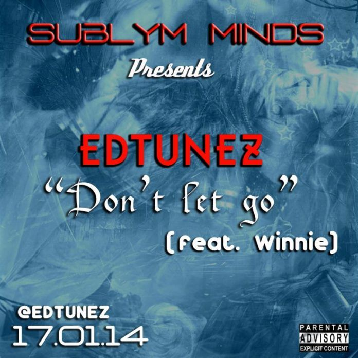 Edtunez ft. Winnie - DON'T LET GO Artwork | AceWorldTeam.com