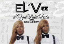 El'Vee ft. Don Jazzy - OGA PATA PATA [prod. by Sarz] Artwork | AceWorldTeam.com
