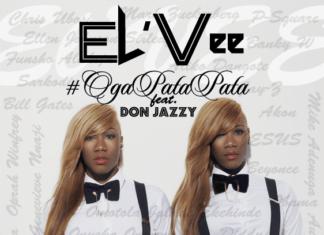 El'Vee ft. Don Jazzy - OGA PATA PATA [prod. by Sarz] Artwork | AceWorldTeam.com