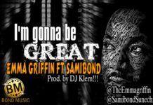 Emma Griffin ft. Samibond - I'M GONNA BE GREAT [prod. by DJ Klem] Artwork | AceWorldTeam.com