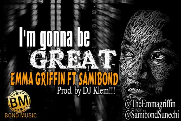 Emma Griffin ft. Samibond - I'M GONNA BE GREAT [prod. by DJ Klem] Artwork | AceWorldTeam.com