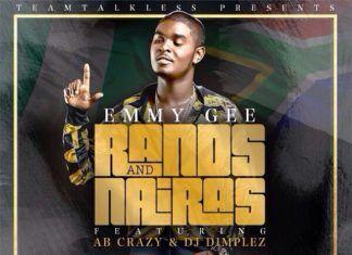 Emmy Gee ft. AB Crazy & DJ Dimplez - RANDS AND NAIRAS [prod. by Christian Arceo] Artwork   AceWorldTeam.com