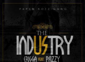 Erigga ft. P.Fizzy - THE INDUSTRY [a Sam Smith cover] Artwork   AceWorldTeam.com