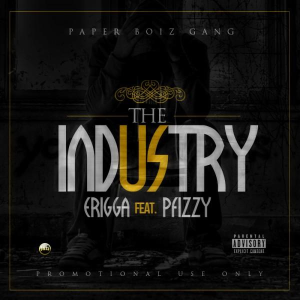 Erigga ft. P.Fizzy - THE INDUSTRY [a Sam Smith cover] Artwork | AceWorldTeam.com