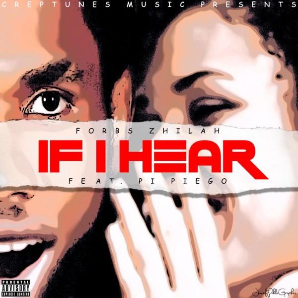 Forbs Zhilah ft. Pi Piego - IF I HEAR [prod. by Saint Lizzle] Artwork | AceWorldTeam.com