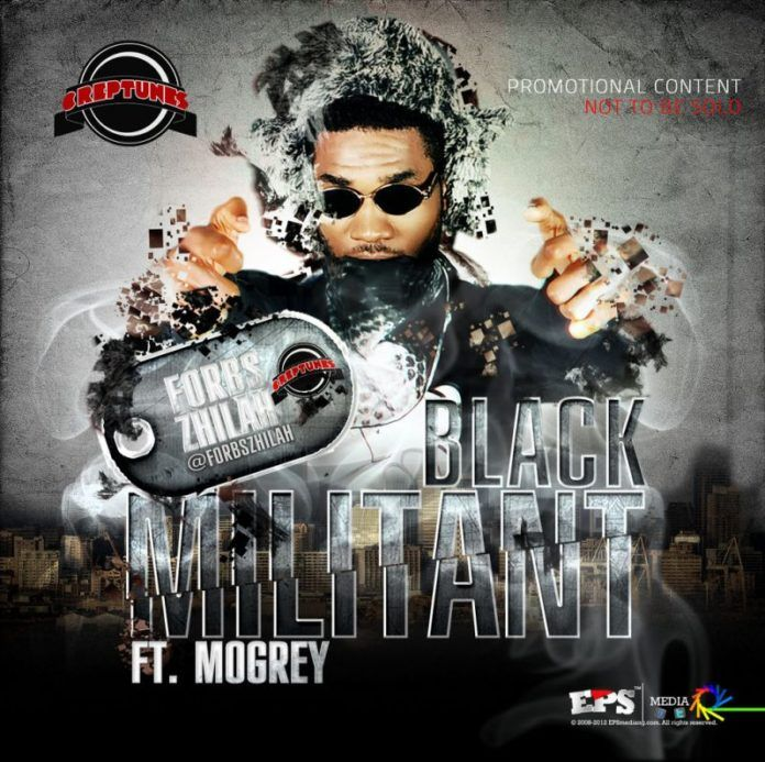 Forbs Zhilah ft. MoGrey - BLACK MILITANT Artwork | AceWorldTeam.com