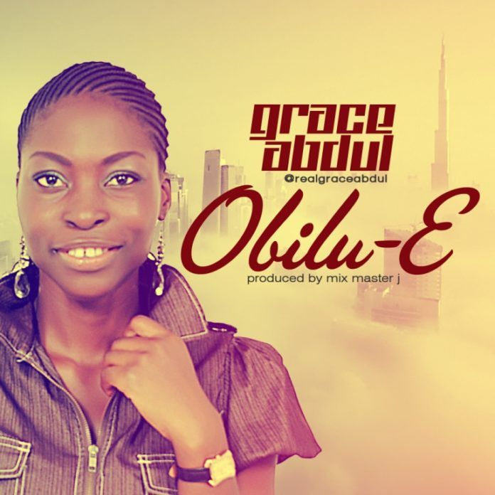 Grace Abdul - OBILU-E [prod. by Mix Master J] Artwork | AceWorldTeam.com