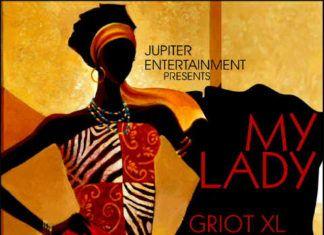 Griot XL - MY LADY [prod. by Andre Vibez] Artwork | AceWorldTeam.com