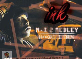 INK - M.I 2 MEDLEY + N____S I KNOW Artwork | AceWorldTeam.com