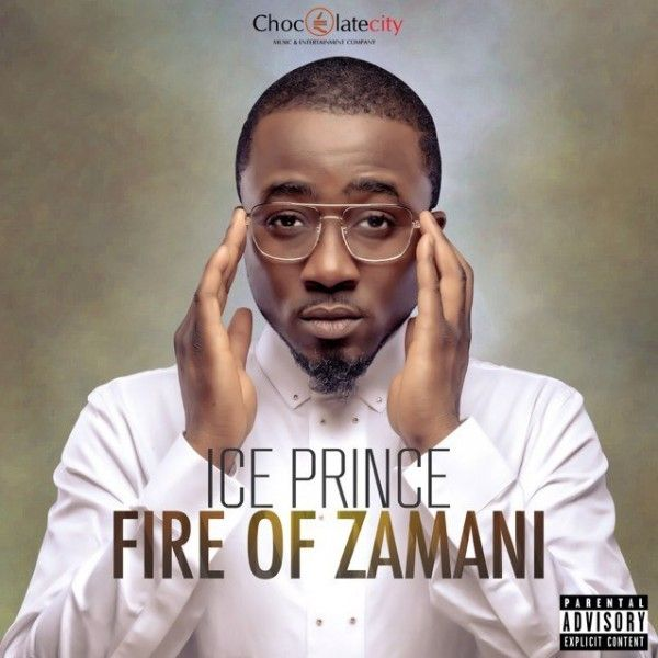 Ice Prince - FIRE OF ZAMANI Artwork | AceWorldTeam.com