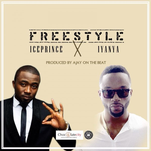 Ice Prince & Iyanya - FREESTYLE [prod. by AjayOnTheBeat] Artwork | AceWorldTeam.com
