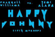 Ifix ft. Pharell Williams & Yemi Alade - HAPPY JOHNNY [Mash-Up] Artwork | AceWorldTeam.com