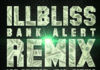 IllBliss ft. Ice Prince, Eva Alordiah & Phyno - BANK ALERTS [Remix] Artwork | AceWorldTeam.com