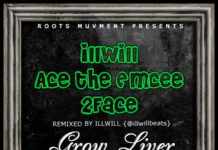 Illwill ft. Ace ThaEmcee & 2face Idibia – GROW LIVER Artwork | AceWorldTeam.com