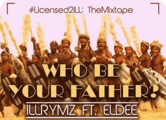 Illrymz ft. eLDee - WHO BE YOUR FATHER [prod. by Bobby Combz] Artwork   AceWorldTeam.com