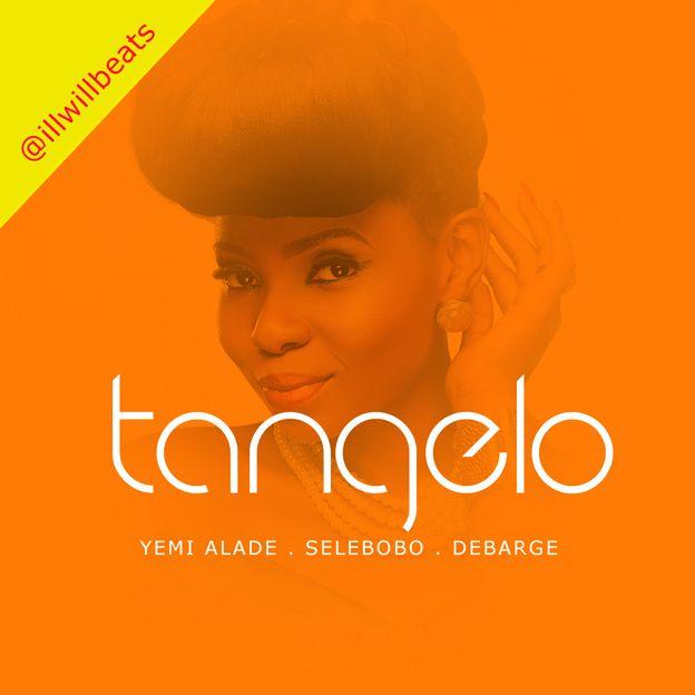 Illwill ft. Yemi Alade, Selebobo & Debarge - TANGELO Artwork | AceWorldTeam.com