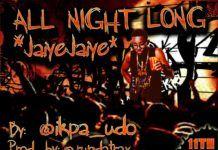 Indigenous MaliQ a.k.a Ikpa Udo - ALL NIGHT LONG [prod. by Rundatrax] Artwork | AceWorldTeam.com