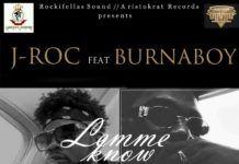 J-Roc ft. Burna Boy - LEMME KNOW [prod. by LeriQ] | AceWorldTeam.com