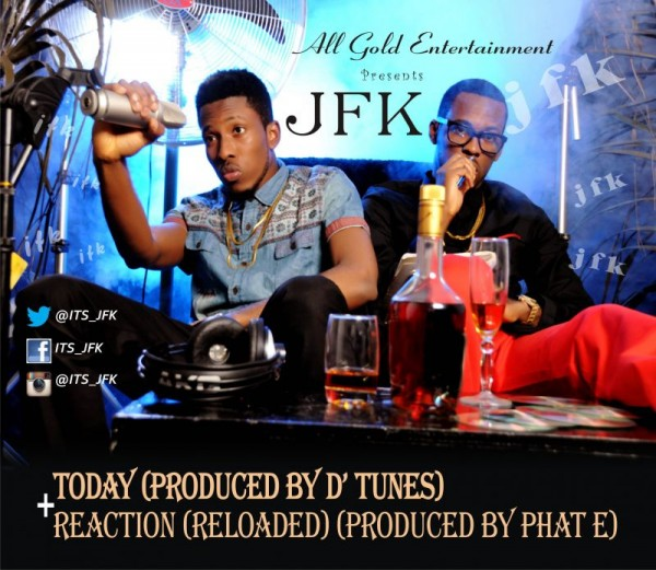 JFK - TODAY [prod. by D'Tunes] + REACTION [Reloaded ~ prod. by Phat-E] Artwork (2) | AceWorldTeam.com