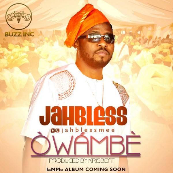 Jahbless - OWAMBE [prod. by KrisBeatz] Artwork | AceWorldTeam.com