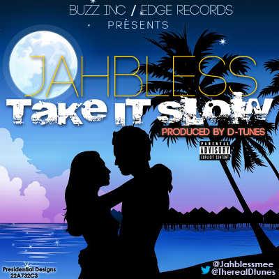 Jahbless - TAKE IT SLOW [prod. by D'Tunes] Artwork | AceWorldTeam.com