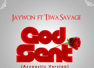 Jaywon ft. Tiwa Savage - GOD SENT [Acoustic Version ~ prod. by Fiokee] Artwork | AceWorldTeam.com