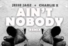 Jesse Jagz ft. Tesh Carter & Chaka Khan - JARGO [Ain't Nobody]: Charlie X Remix Artwork | AceWorldTeam.com