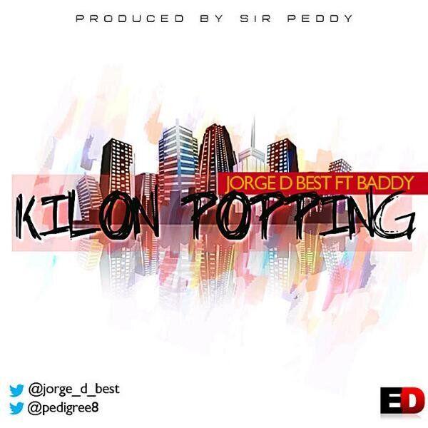 Jorge D Best ft. Baddy - KILON POPPING [prod. by Peddy] Artwork | AceWorldTeam.com