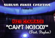Juzt Courage ft. PayBac - CAN'T NOBODY Artwork | AceWorldTeam.com
