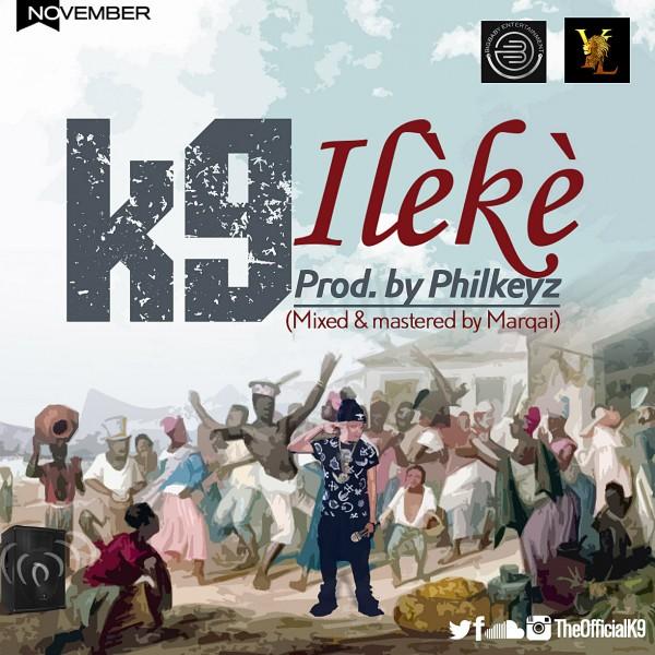 K9 - ILÈKÈ [prod. by PhilKeyz] Artwork | AceWorldTeam.com