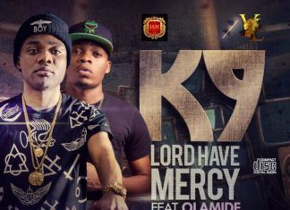 K9 ft. Olamide - LORD HAVE MERCY Artwork | AceWorldTeam.com