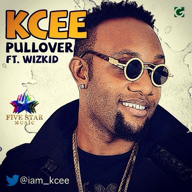 KCee ft. Wizkid - PULLOVER [prod. by Del'B] Artwork   AceWorldTeam.com