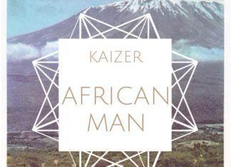 Kaizer - AFRICAN MAN Artwork | AceWorldTeam.com