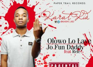 Karat Kid - OLOWO LO LAYE + JO FUN DADDY ft. Rele Artwork | AceWorldTeam.com