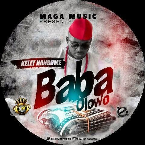 Kelly Hansome - BABA OLOWO [Official Video] Artwork | AceWorldTeam.com