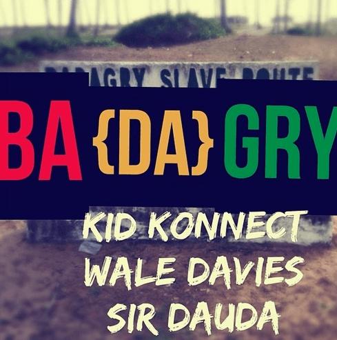 Kid Konnect ft. Wale Davies & Sir Dauda - BADAGRY Artwork | AceWorldTeam.com