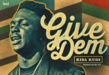 Kida Kudz - GIVE DEM [prod. by O.Y] Artwork | AceWorldTeam.com