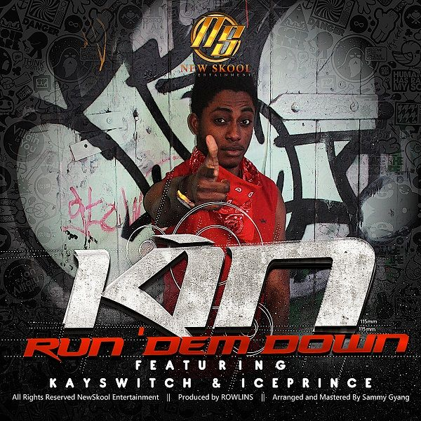 Kin ft. KaySwitch & Ice Prince - RUN DEM DOWN [prod. by Rowlins/Sammy Gyang] Artwork | AceWorldTeam.com