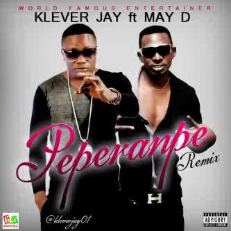 Klever Jay ft. May D - PEPERENPE Remix Artwork | AceWorldTeam.com