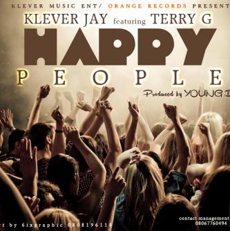 Klever Jay ft. Terry G - HAPPY PEOPLE [prod. by Young D] Artwork | AceWorldTeam.com