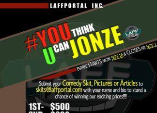 LaffPortal Presents #YouThinkUCanJonze Comedy Contest!!! Artwork | AceWorldTeam.com
