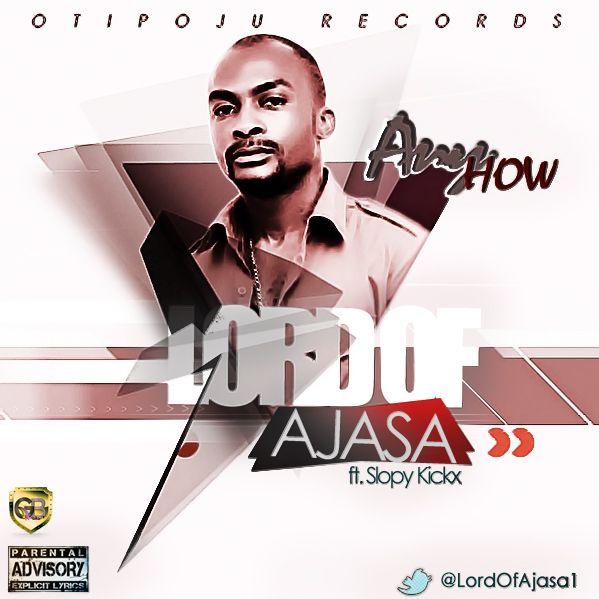 Lord of Ajasa ft. Slopy Kickx - ANYHOW Artwork | AceWorldTeam.com