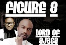Lord of Ajasa ft. Terry G - FIGURE 8 Artwork | AceWorldTeam.com
