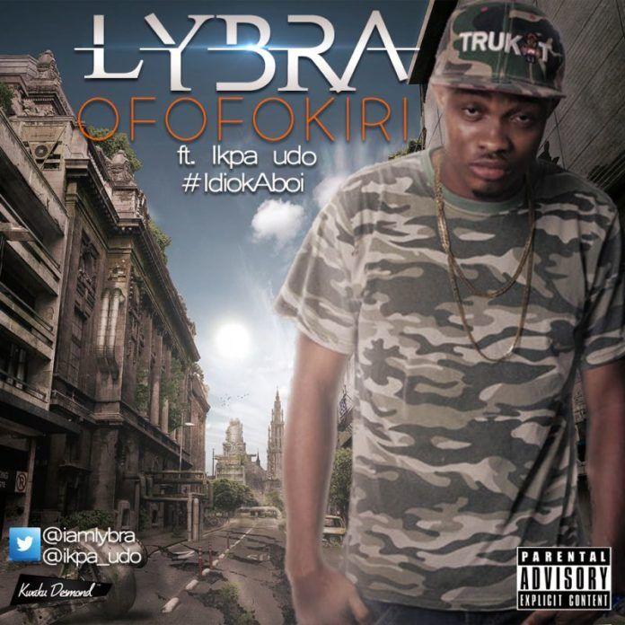 Lybra ft. Ikpa Udo - OFOFOKIRI [prod. by Otyno] Artwork | AceWorldTeam.com