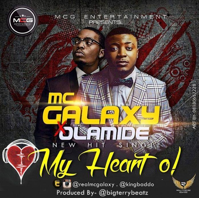 MC Galaxy ft. Olamide - MY HEART O Artwork   AceWorldTeam.com