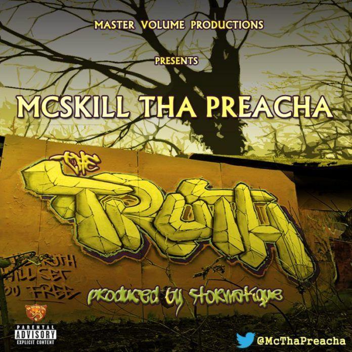 MCskill ThaPreacha - THE TRUTH [prod. by Stormatique] Artwork | AceWorldTeam.com
