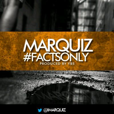 Marquiz - #FACTSONLY [prod. by YBS] Artwork | AceWorldTeam.com