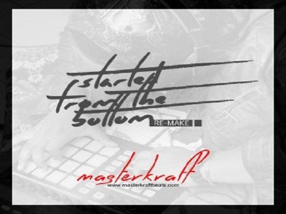 MasterKraft - STARTED FROM THE BOTTOM [a Drake remake] Artwork   AceWorldTeam.com