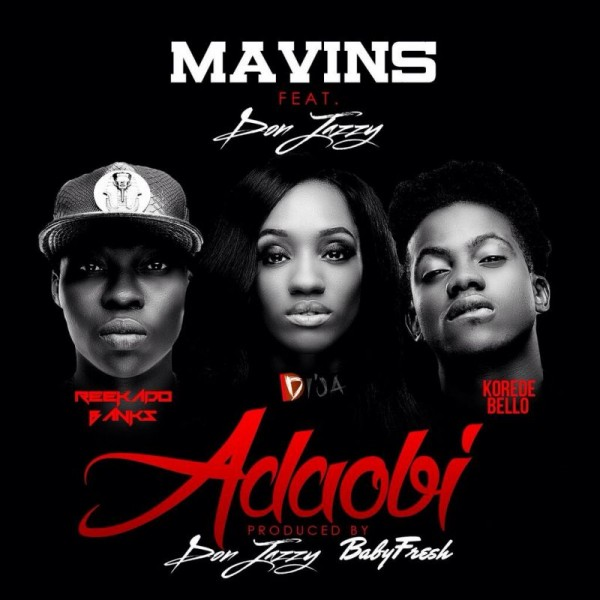 Mavins 2.0 ft. Don Jazzy, Reekado Banks, Korede Bello & Di'Ja - ADAOBI Artwork | AceWorldTeam.com