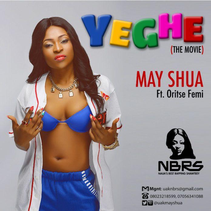 May Shua ft. Oritse Femi – YEGHE [Official Version ~ prod. by Sagzy] Artwork | AceWorldTeam.com